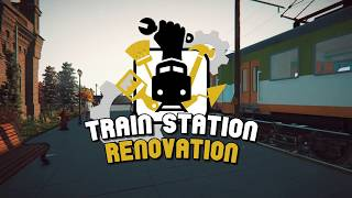Train Station Renovation | New Simulation Game 2018 | Playway | BSJ Gameplay |