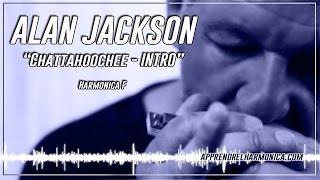 Alan Jackson - Chattahoochee - Intro - Harmonica F