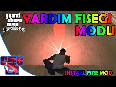 Gta San Andreas #43- Yardım Fişeği Modu | İnstall Fire Mod | Tanıtım | İndir | Download
