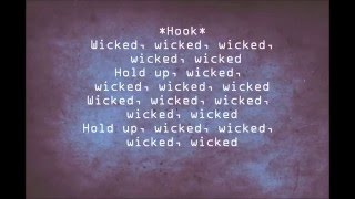 Wicked by Future along with lyrics