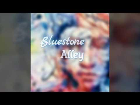 Bluestone Alley [original song]