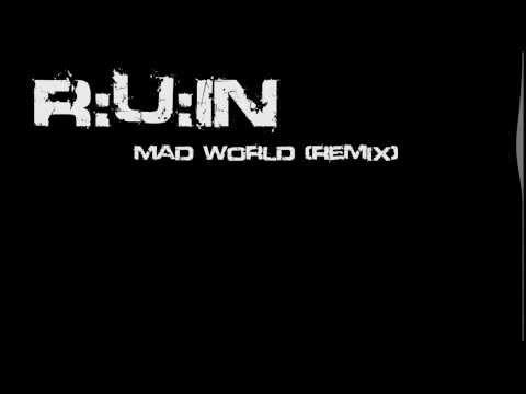 Gary Jules & Michael Andrews - Mad World (R:U:IN Remix)