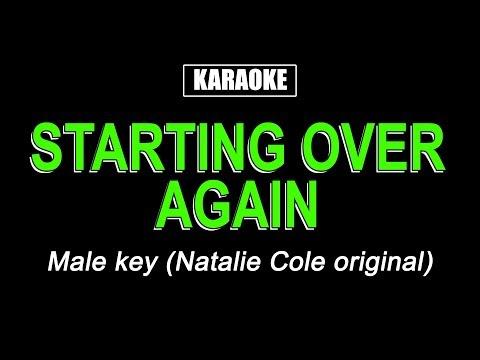 Karaoke - Starting Over Again (Male Key)