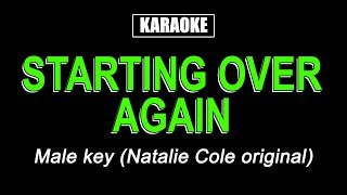 Karaoke - Starting Over Again (Male Key)