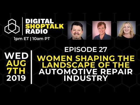 Women Shaping The Landscape Of The Automotive Repair Industry [Ep. 27]