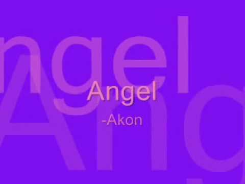 Akon  Angel w lyrics