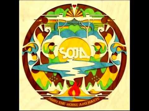 SOJA Amid The Noise and Haste (Full Album)