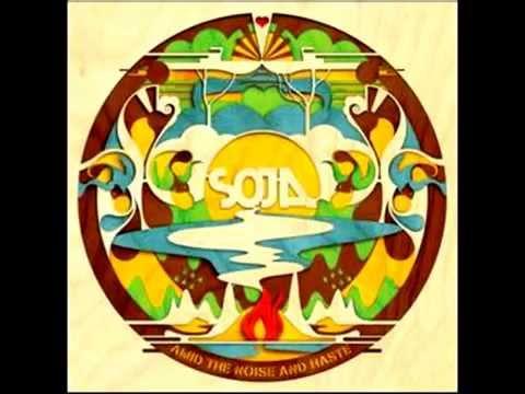 SOJA Amid The Noise And Haste (Full Album)