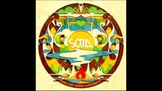 SOJA Amid The Noise and Haste Full Album