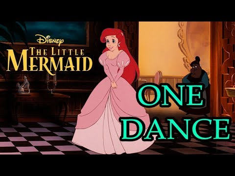 "One Dance, Deleted song from ""The Little Mermaid"""