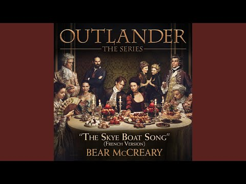 Outlander  The Skye Boat Song French Version