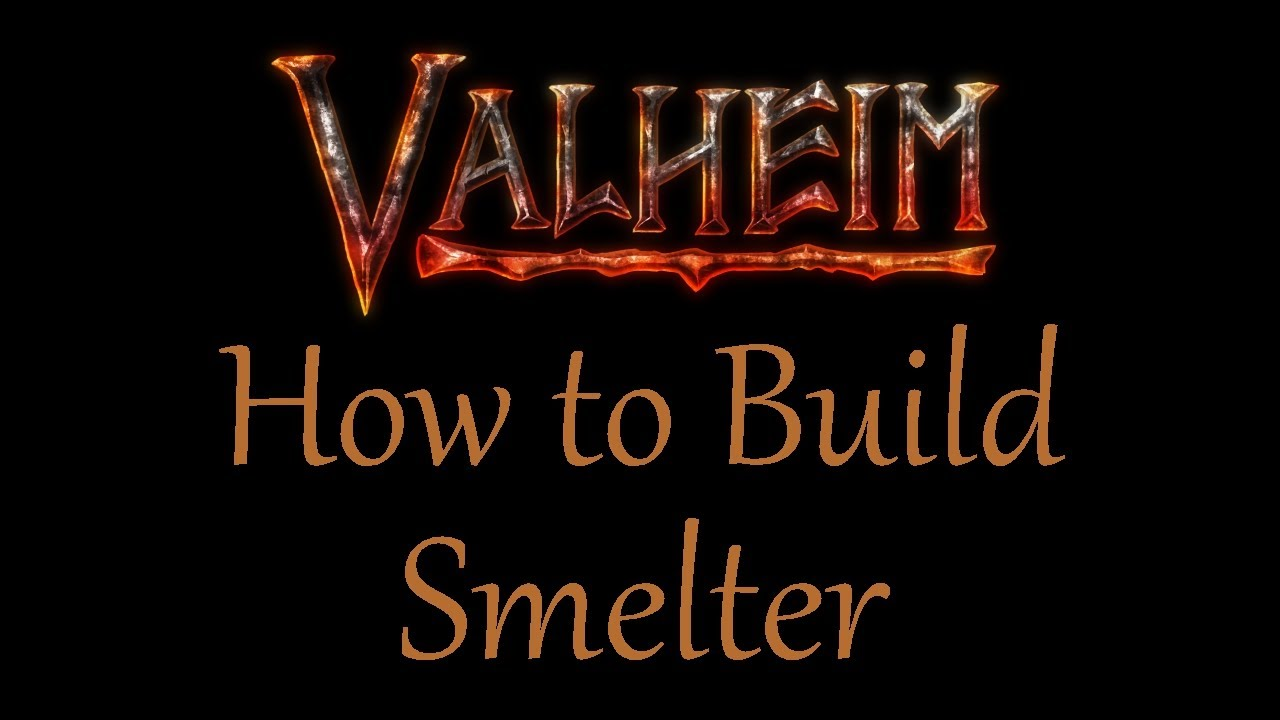 How to build and unlock a Valheim Smelter