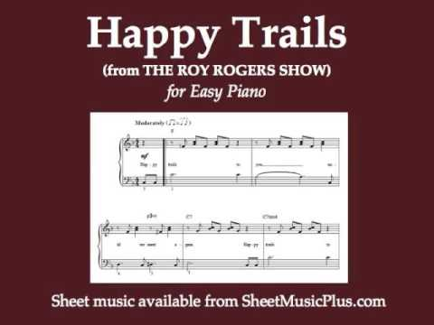 Happy Trails (from The Roy Rogers Show) (Easy Piano)