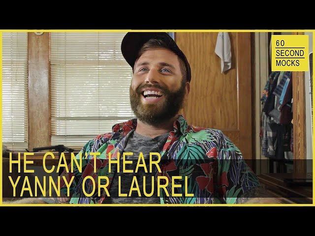 He Can't Hear Yanny or Laurel // 60 Second Mocks - S1 EP4