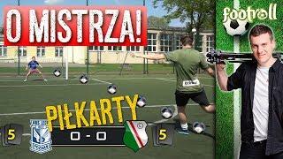 Mecz o Mistrza! Lech vs Legia | Piłkarty z Footbreak