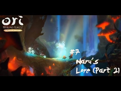 Ori & The Blind Forest Definitive Edition #7   Naru's Lore (Part 2)   English Gameplay