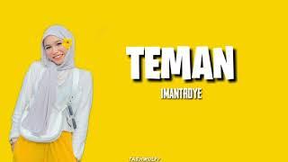 Teman Imantroye ( Lyric Video )