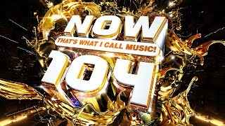 NOW 104 | Official TV Ad