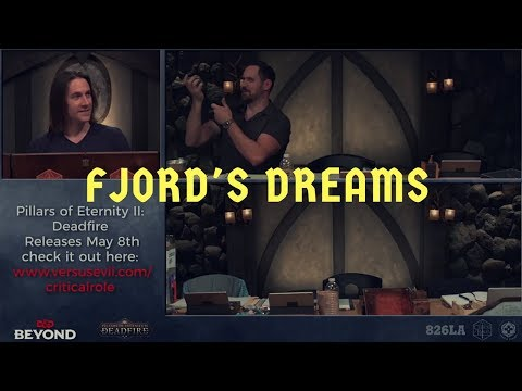 Fjord's Dreams - Critical Role C2 Eps 5 & 16