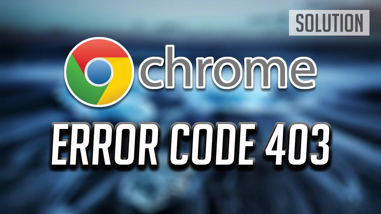Fix Website Error Code 403 Access Denied On Google Chrome Youtube