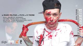 Repeat youtube video Sisu Tudor - Mars militar cu Puya si D-Trone
