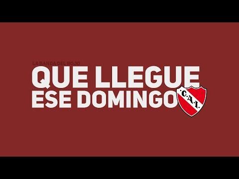 YO SOLO QUIERO QUE LLEGUE ESE DOMINGO - La Banda Del Rojo (Independiente)