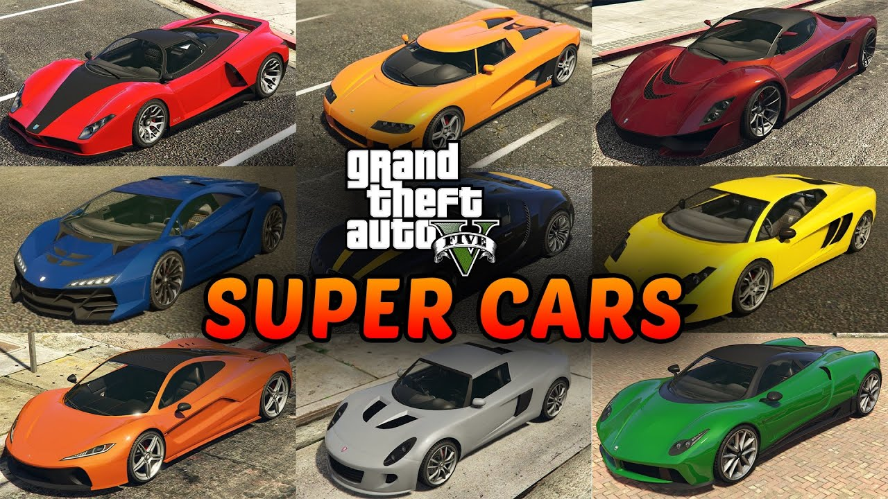 Gta Super Cars List All Supercars In Grand Theft Auto V Youtube