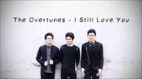 the overtunes  i still love you lyrics