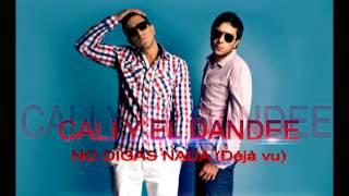 Cali Y El Dandee - No Digas Nada (Déjà vu) Instrumental