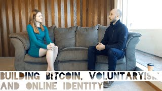 Building Bitcoin, Voluntaryism, and Online Identity with Martti Malmi