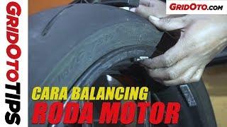Cara Balancing Roda Motor | How To | GridOto Tips