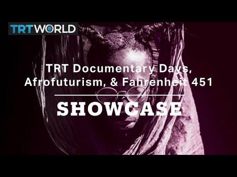 Fahrenheit 451, Afrofuturism, & TRT Documentary Days | Full Episode | Showcase