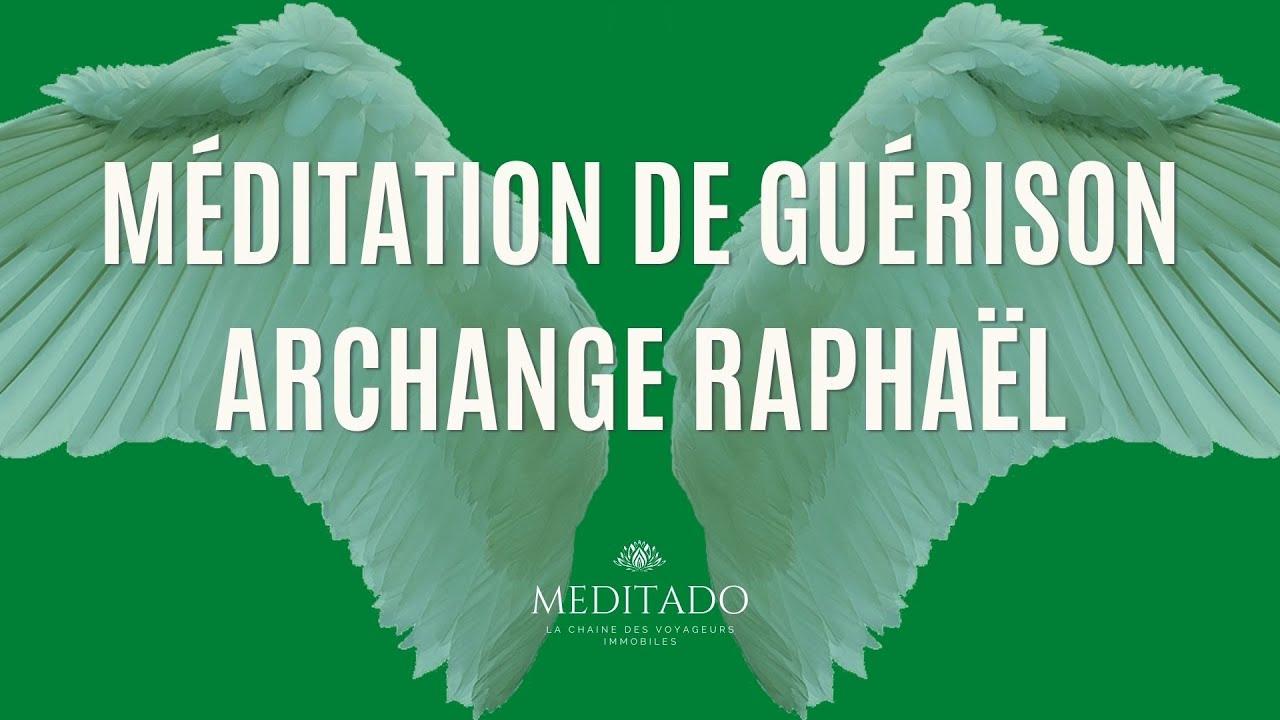 Méditation de guérison avec l'Archange Raphaël (version courte) - YouTube