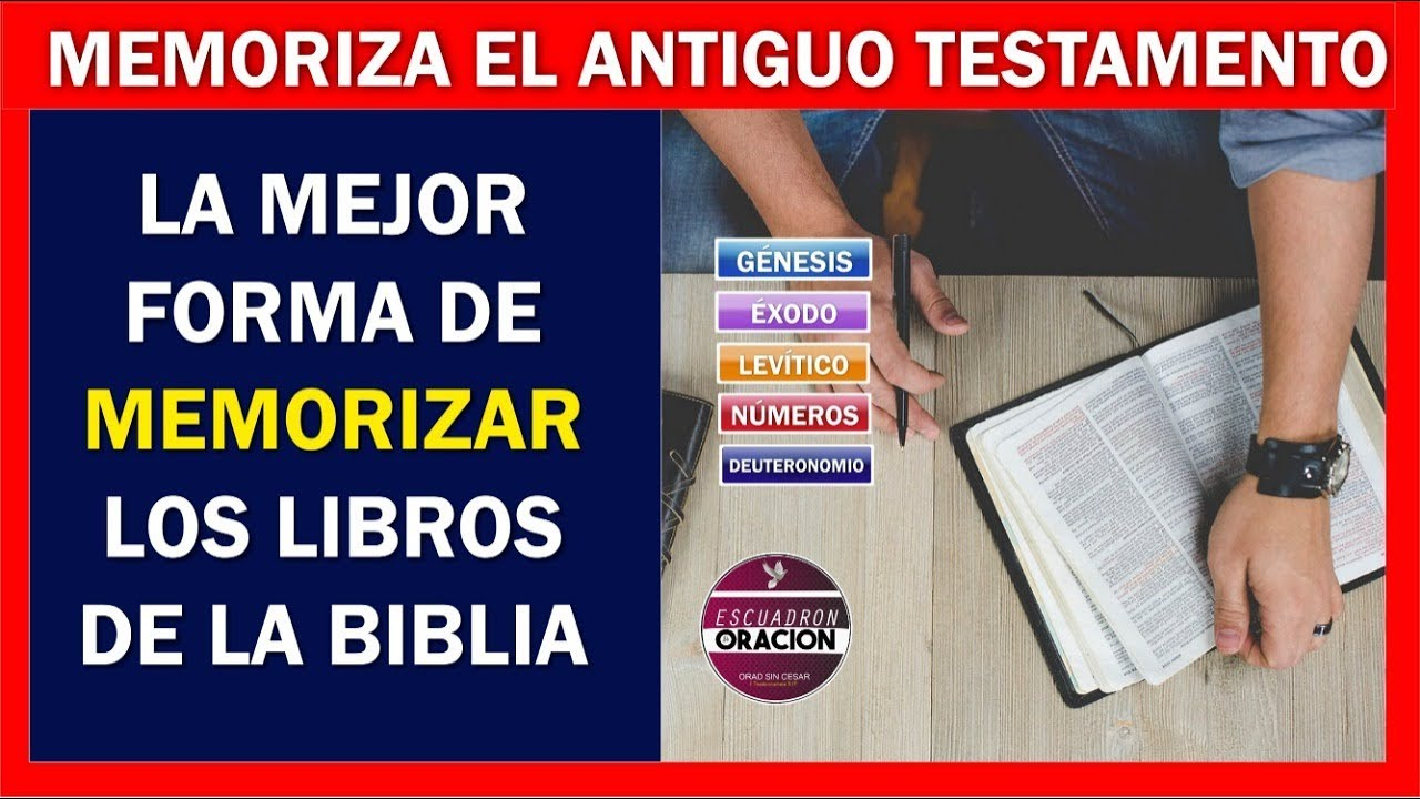 Memoriza Los Libros Del Antiguo Testamento La Mejor Forma De Aprendértelo