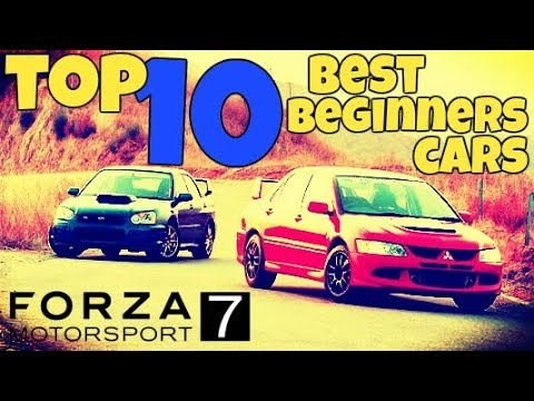 Top 10 Best Beginners Cars On Forza 7 Youtube