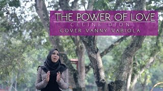 Download lagu THE POWER OF LOVE cover BY VANNY VABIOLA