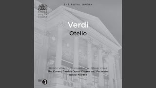 Otello: Act II: Dove guardi splendono raggi (Chorus, Iago, Desdemona, Otello)