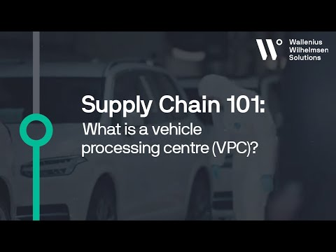 Supply Chain 101: What Is A Vehicle Processing Centre (VPC)?