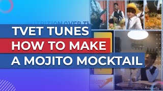 TVET: ACAPELLA SONG PTSS-JPH 2017 (DTH2023) HOW TO MAKE A MOJITO MOCKTAIL
