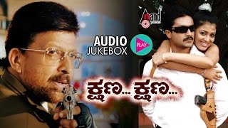 Kshana Kshana| Audio JukeBox | Feat. Vishnuvardan,Aditya | New Kannada