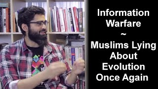 Information Warfare | Muslims Lying About Evolution Once Again (iERA)