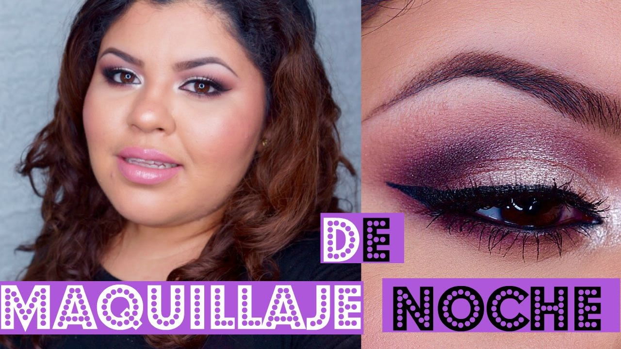 Tutorial de Maquillaje Para La Noche  YouTube