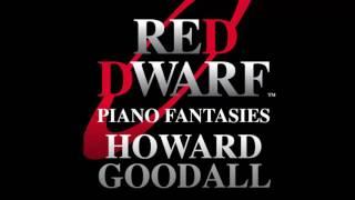 Howard Goodall:  Piano Fantasies - Red Dwarf Theme