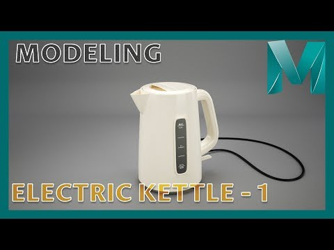 Modeling an Electric Kettle - 1 || Autodesk Maya 2018 Tutorials