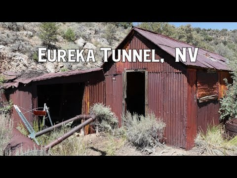 Ghost Towns & Mines: Eureka Tunnel, NV 2018