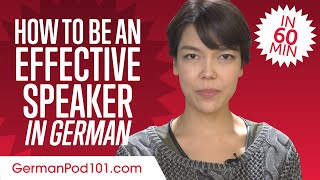 How to Be an Effective German Speaker in 60 Minutes