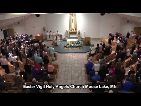 Easter Vigil Holy Angels Church Moose Lake, MN  2018
