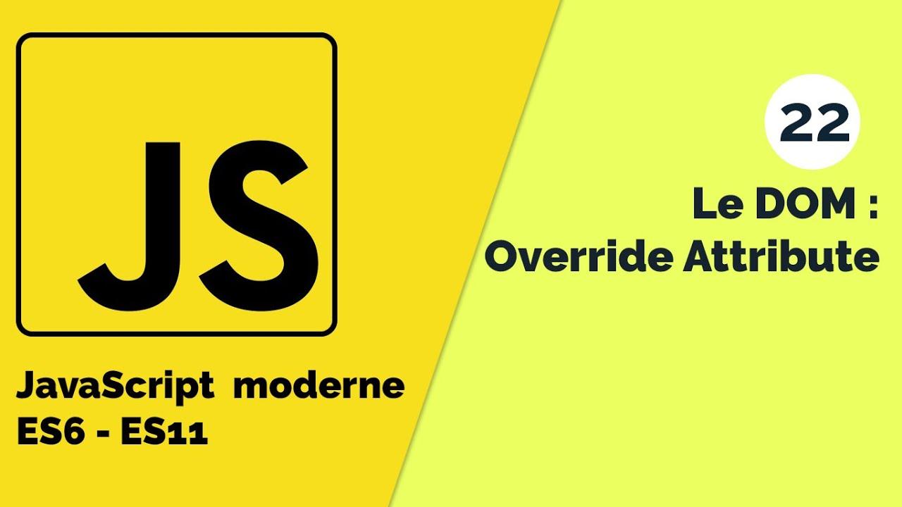 JavaScript Moderne - Modification de l'attribut d'un élément du DOM
