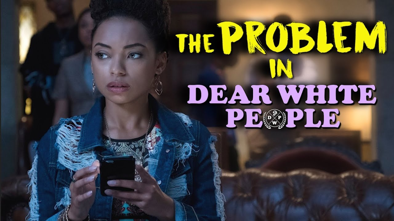Download The Problem In Dear White People