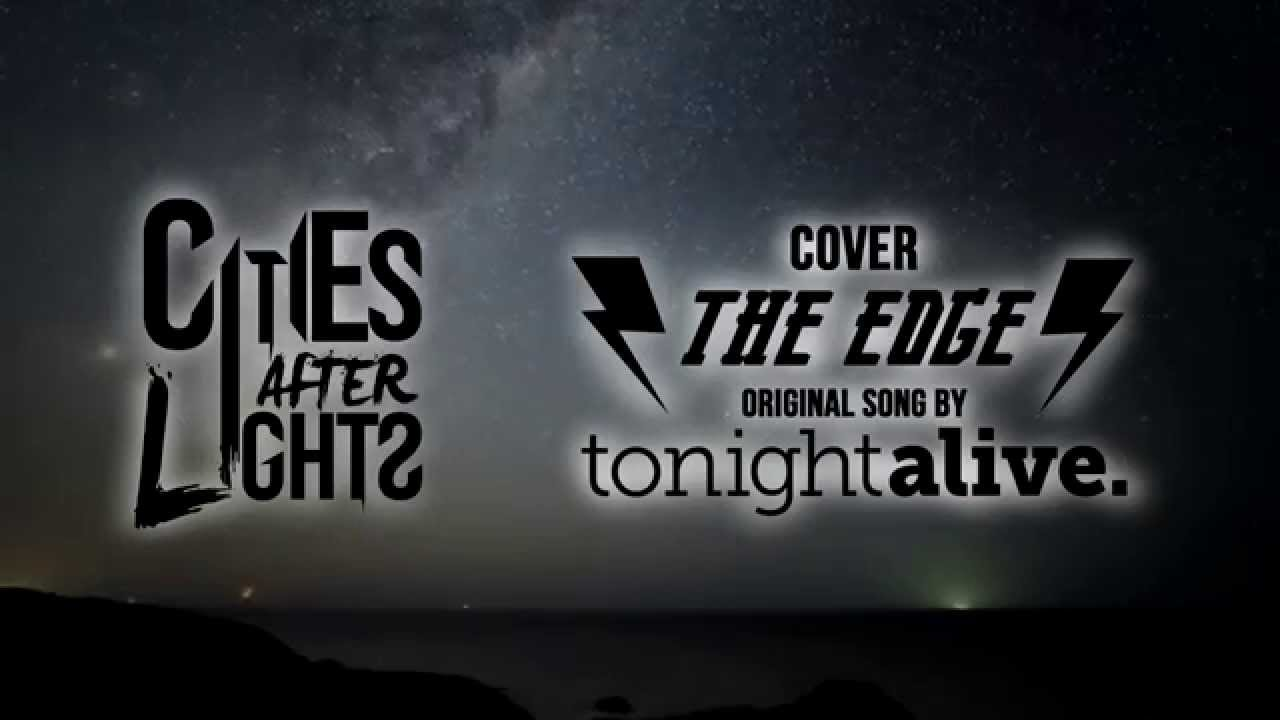 tonight-alive-the-edge-instrumental-cover-cities-after-lights